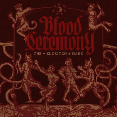 10. Blood Ceremony - The Eldritch Dark.jpg