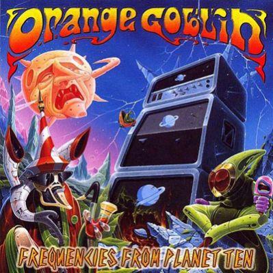 OrangeGoblinFrequenciesfromPlanetTen.jpg